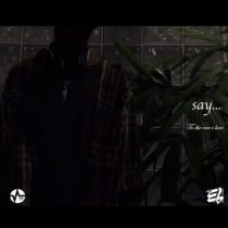 E.L – Say (To the One I Love)