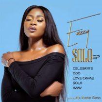 Eazzy – Solo (EP) (Full Album)