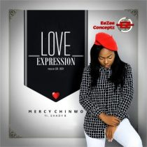 Mercy Chinwo ft. Shady B – Love Expression