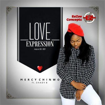 Mercy Chinwo ft. Shady B – Love Expression