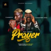 Dicon ft. Junior Boy – Prayer (Prod. By Shocker)