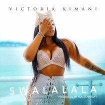 Victoria Kimani – Swalalala (Prod. MasterKraft)