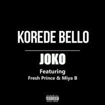 Korede Bello ft. Fresh Prince & Miya B – Joko