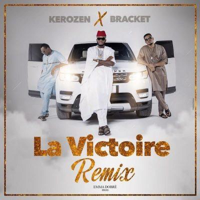 Kerozen ft. Bracket – La Victoire (Remix)