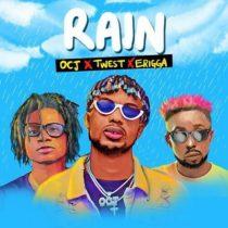 OCJ ft. Erigga & Twest – Rain
