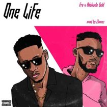 Era ft. Adekunle Gold – One Life (Remix)