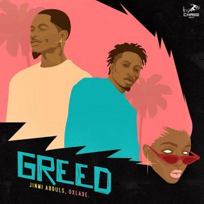 Jinmi Abduls ft. Oxlade – Greed