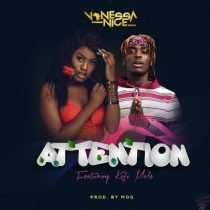 Vanessa Nice ft. Kofi Mole – Attention