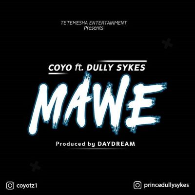 Coyo ft. Dully Sykes – Mawe