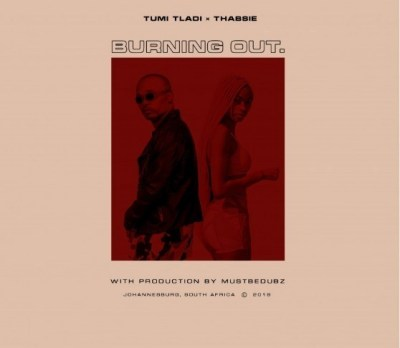 Tumi Tladi ft. Thabsie – Burning Out