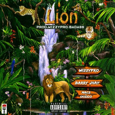 WizzyPro ft. Barry Jhay, Mac 2 & Skido – Lion