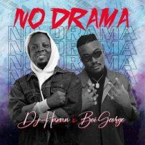 DJ Hazan ft. Boi George – No Drama