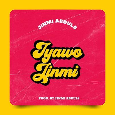 Jinmi Abduls – Iyawo Jinmi