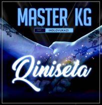 Master KG ft. Indlovukazi – Qinisela
