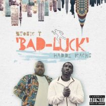 Stogie T ft. Haddy Racks – Bad Luck