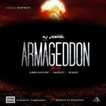DJ Joenel ft. Ajebo Hustlers, DanDizzy & Dr Barz – Armageddon