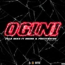 Zilla Oaks ft. Dremo & PrettyBoyDo – Ogini