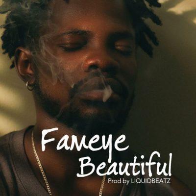 Fameye – Beautiful (Prod. by LiquidBeatz)