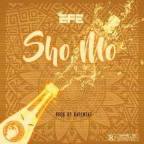 Efe – Sho Mo (Prod. by Kapentar)