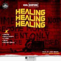KHL Empire ft. Onosz, Kella Kayy, G-Win, Mr. 2Kay & Richie Smiles – Healing