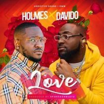 Holmes ft. Davido – Love