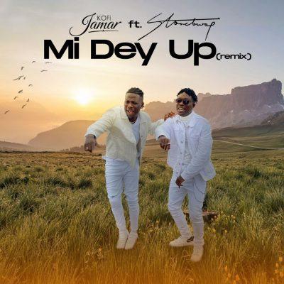 Kofi Jamar ft. Stonebwoy – Mi Dey Up (Remix)