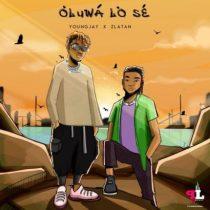 Young Jay ft. Zlatan – Oluwa Lo Se