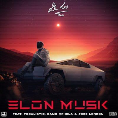 Da Les ft. Focalistic, Kamo Mphela, Jobe London – Elon Musk