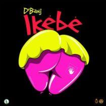 D'banj – Ikebe (prod. Rexxie)