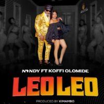 Nandy ft. Koffi Olomide – Leo Leo