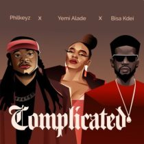 Philkeyz ft. Yemi Alade, Bisa Kdei – Complicated