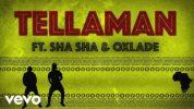 Tellaman ft. Oxlade, Sha Sha – Overdue