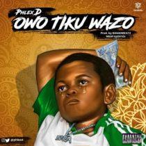 Phlex D – Owo Tiku Wazo
