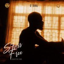 D'Banj – Stress Free, Chapter 1 (EP)