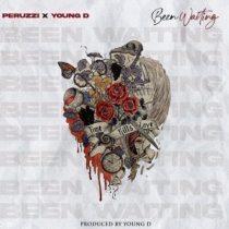 Peruzzi ft. Young D – Been Waiting