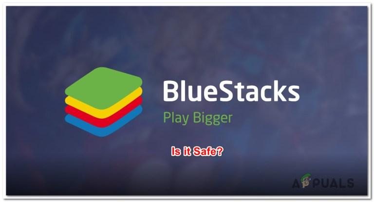 BlueStacks: Ist es sicher?  – Appuals.com