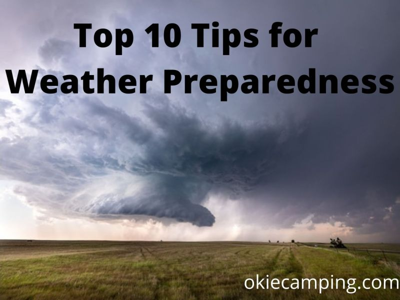 Top 10 Tips To Prepare For The Weather