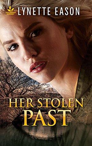 Her Stolen Past by Lynette Eason