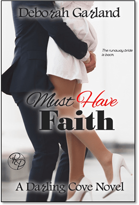 Must Have Faith by Deborah Garland