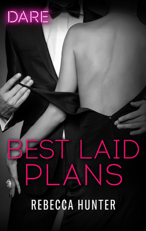 Best Laid Plans by Rebecca Hunter