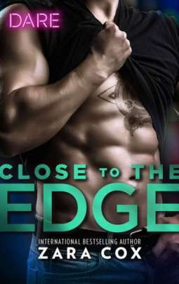 Close to the Edge by Zara Cox