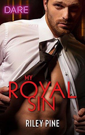 My Royal Sin by Riley Pine