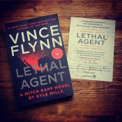 Lethal Agent by Kyle Mills (Vince Flynn's Mitch Rapp #18 Pre-Order)