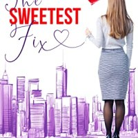 The Sweetest Fix by Tessa Bailey (Now Live)