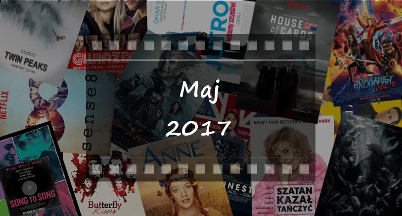 Najciekawsze premiery miesiąca: maj 2017
