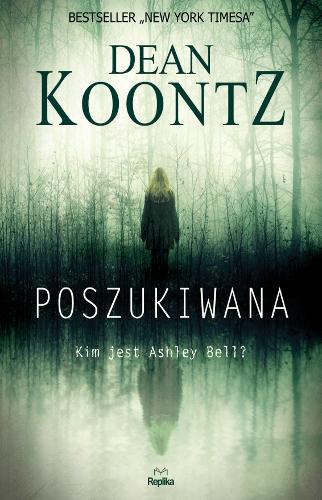 Dean Koontz - Poszukiwana