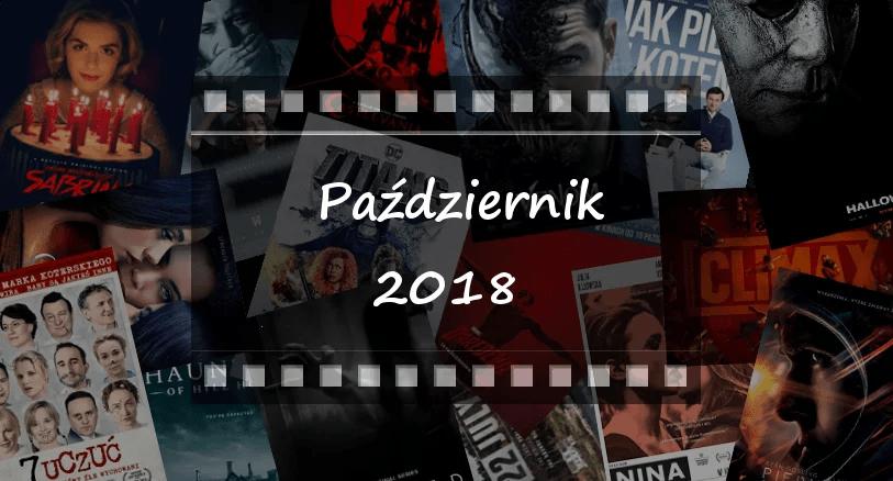 Najciekawsze premiery miesiąca: październik 2018