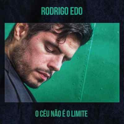 """Rodrigo Edo lança a música """"O Céu Não é o Limite"""" nesta sexta-feira"""