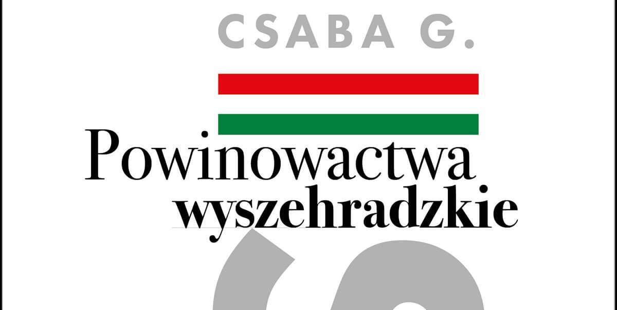 Powinowactwa wyszehradzkie - recenzja książki - literatura węgierska