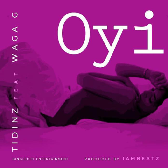 Tidinz Oyi ft. Waga G